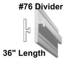 "#76 x 36"" Divider with 1/16"" Slot"