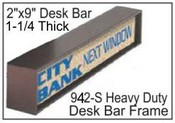 "292S 2""x9"" Single Sided Heavy Duty Desk Bar"