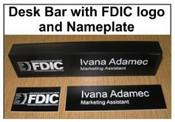 FDIC Logo FDIC Desk Bar FDIC Nameplate 8029 Plastic Desk Bar with nameplate